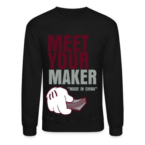 Meet Your Maker - Crewneck Sweatshirt