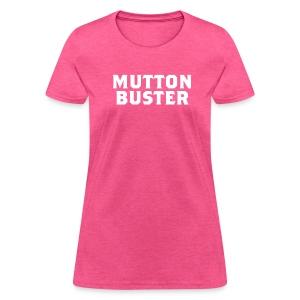 Mutton Buster - Women's T-Shirt