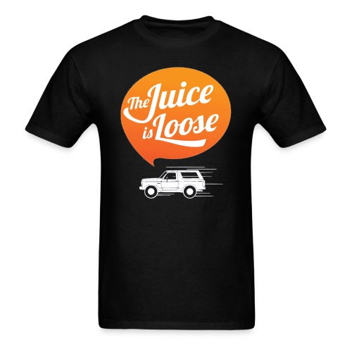 The Juice Is Loose - Men's T-Shirt