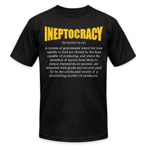 Ineptocracy Definition - Men's T-Shirt by American Apparel
