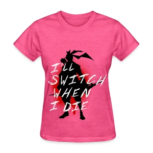 I'll Switch When I Die, Women's Hanzo White - Women's T-Shirt