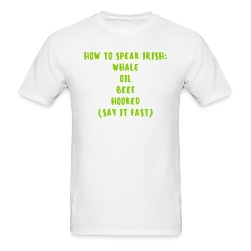 How To Speak Irish - Men's T-Shirt