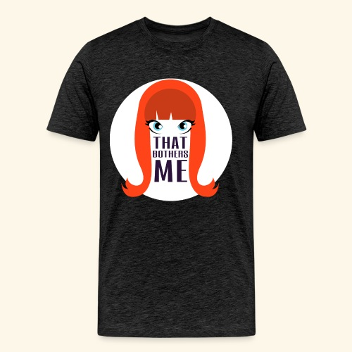 Coco That Bothers Me Tee - Men's Premium T-Shirt
