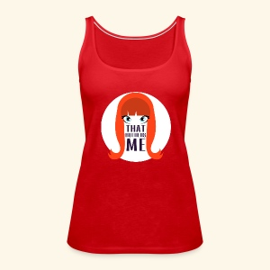 Coco That Bothers Me Ladies Tank - Women's Premium Tank Top