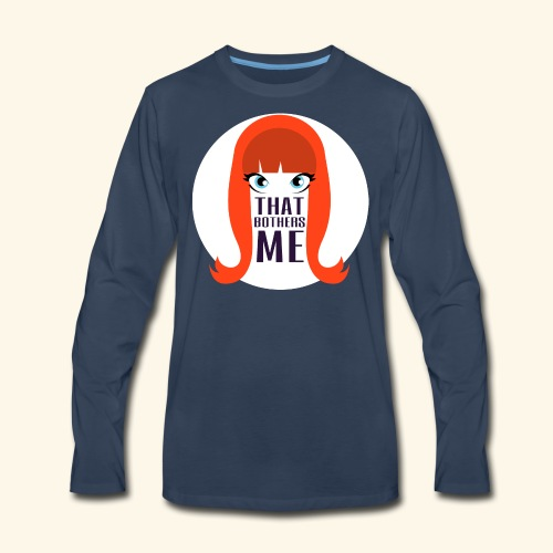 Coco That Bothers Me Long Sleeve Tee - Men's Premium Long Sleeve T-Shirt