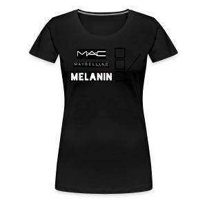 WeAllWeGot MustBeMelanin Womens T- Shirt - Women's Premium T-Shirt
