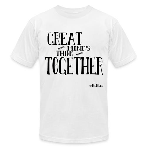 #GreatMindsTee - Men's Fine Jersey T-Shirt