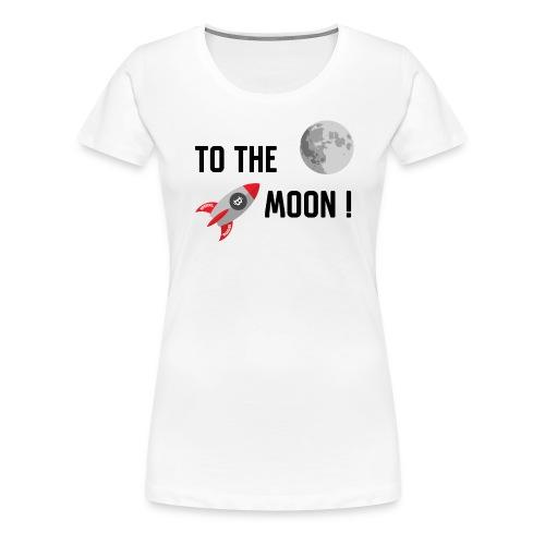 To the moon - Women's Premium T-Shirt