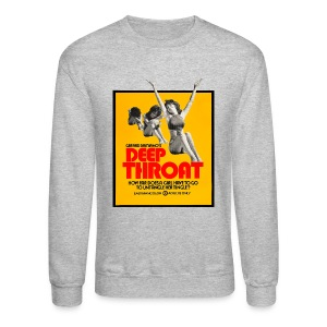 Deep Throat - Crewneck Sweatshirt