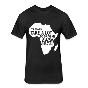 Drag me Away (Men) - Fitted Cotton/Poly T-Shirt by Next Level