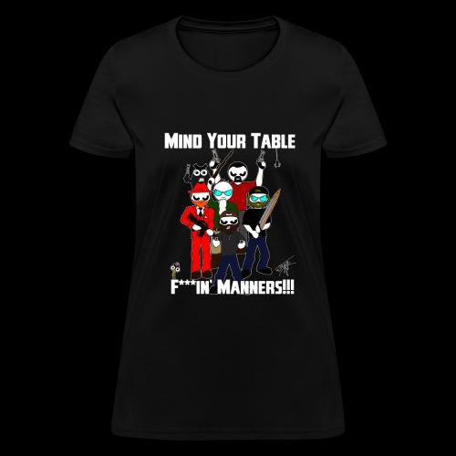 Table Manners Women's T-Shirt (Bleeped) - Women's T-Shirt