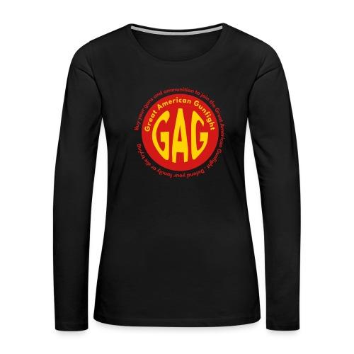 the Great American Gunfight - GAG - Women's Premium Long Sleeve T-Shirt