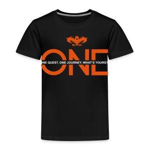 Y-EVO(^) Entertainment's Kids Shirt ONE - KIDS - Toddler Premium T-Shirt