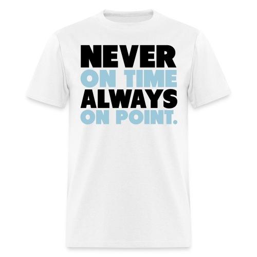 always on point - Men's T-Shirt