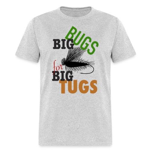 BIG Bugs for BIG Tugs Basic Tee - Men's T-Shirt