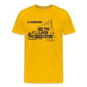 See You Later Excavator, Men's Premium Tshirt - Men's Premium T-Shirt