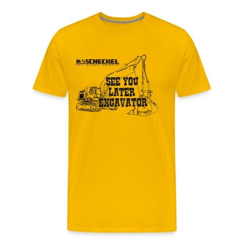 See You Later Excavator, Men's Premium Tshirt - Men's Premium T-Shirt