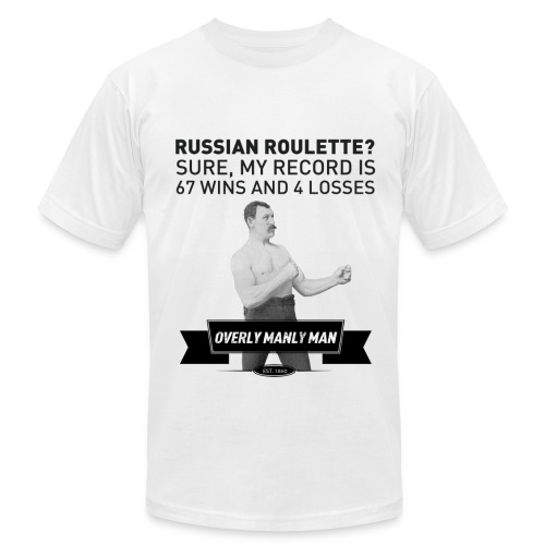 Russian Roulette Overly Manly Man - Men's Fine Jersey T-Shirt