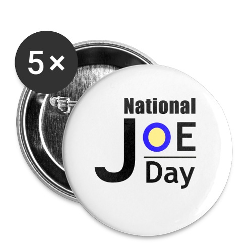 National Joe Day Badges - Large Buttons