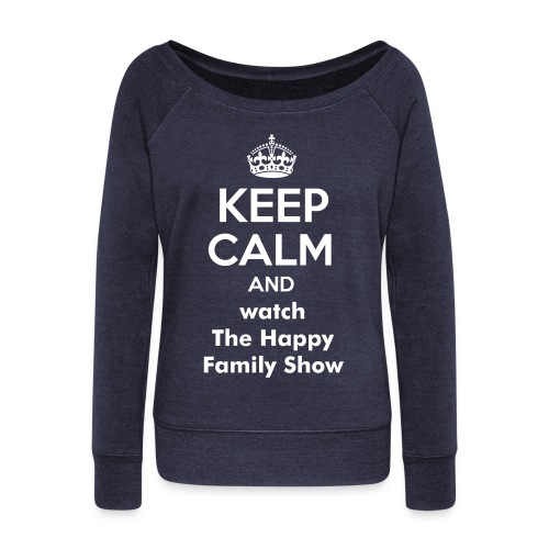 Keep Calm Women's wideneck sweatshirt - Women's Wideneck Sweatshirt