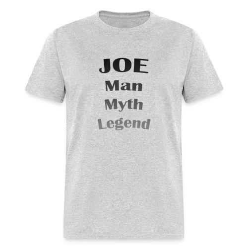 Joe - Man, Myth, Legend T-shirt - Men's T-Shirt