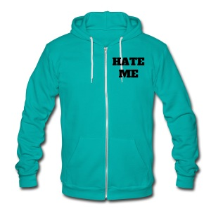 HATE ME ZIPPER HOODY - Unisex Fleece Zip Hoodie