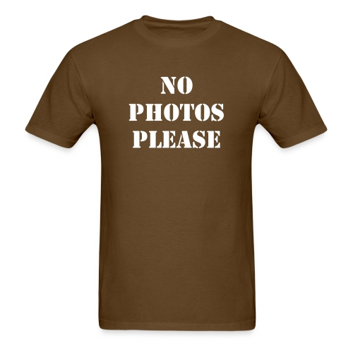 No Photos Please - Men's T-Shirt
