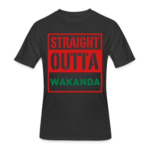 Straight Outta Wakanda - Men's 50/50 T-Shirt