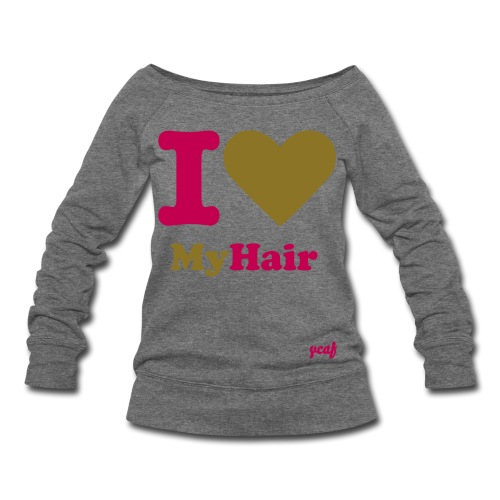 Women's Wideneck Sweatshirt - ycaf,naturalbosslady,natural hair tshirts,natural hair tee,natural hair products,natural hair,natural boss lady,kinky hair,curly hair,afro tshirt