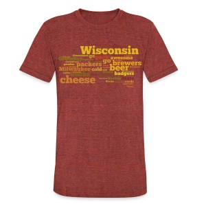 Wisconsin Words - Unisex Tri-Blend T-Shirt by American Apparel