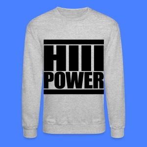 HiiiPOWER Long Sleeve Shirts - stayflyclothing.com - Crewneck Sweatshirt