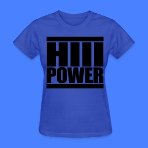 HiiiPOWER Women's T-Shirts - stayflyclothing.com - Women's T-Shirt