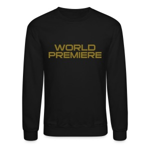 world premiere [gold] - Crewneck Sweatshirt