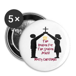 The reason for the season JESUS - Small Buttons