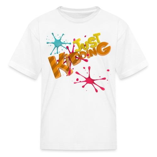 Just Kidding Paint Splat - Kid's T-Shirt - Kids' T-Shirt