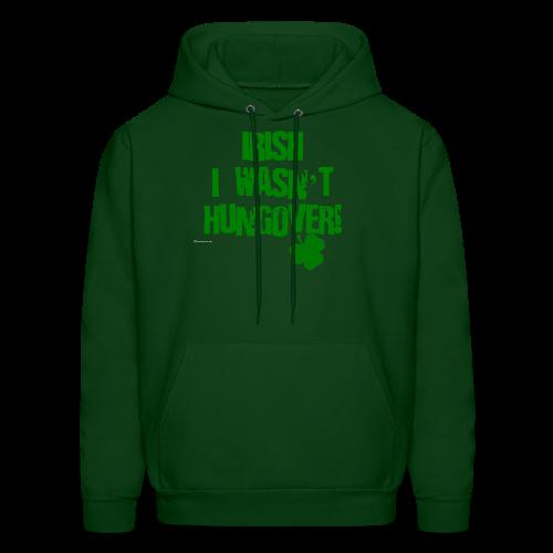 Irish I Wasn't Hungover Men's Hoodie - Men's Hoodie