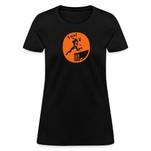 Fool - Women's T-Shirt