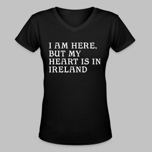 Heart is in Ireland - Women's V-Neck T-Shirt