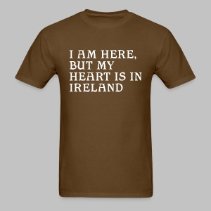 Heart is in Ireland - Men's T-Shirt