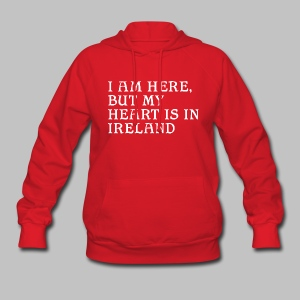 Heart is in Ireland - Women's Hoodie