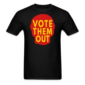Vote Them Out Vote Them Out  - Men's T-Shirt