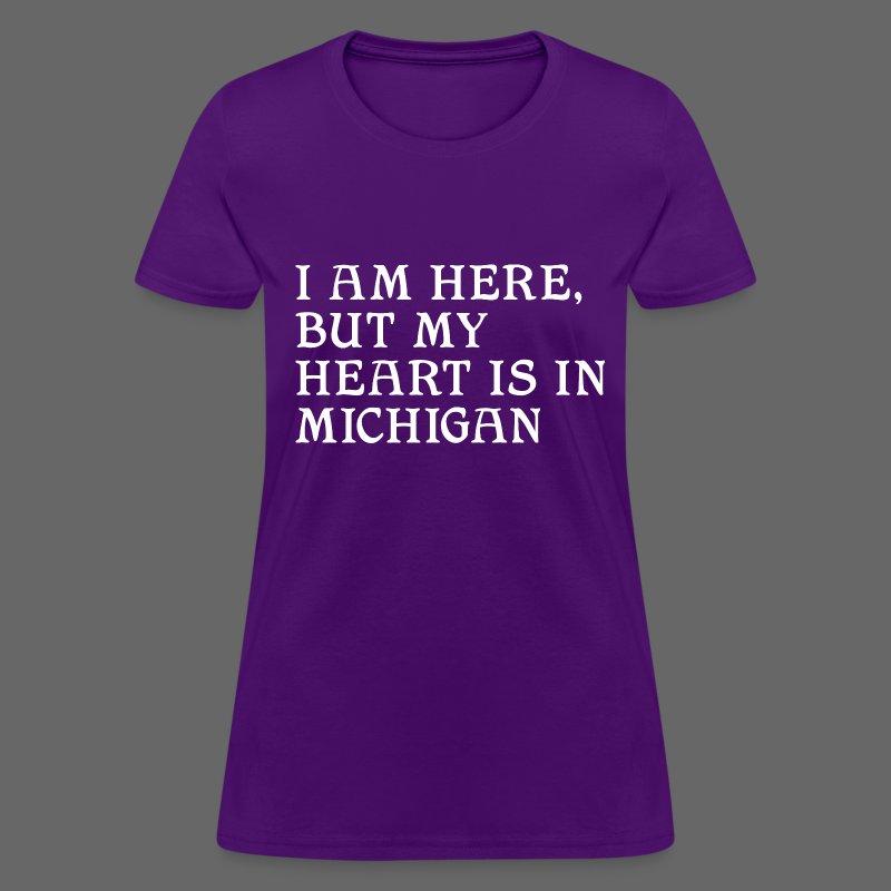 Heart is in Michigan - Women's T-Shirt