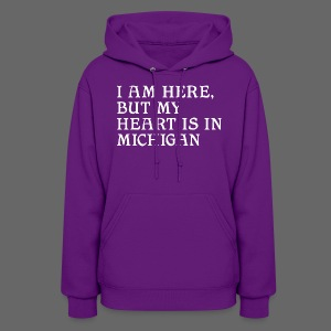 Heart is in Michigan - Women's Hoodie