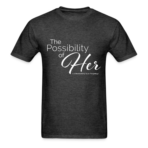 The Possibility of Her Text Tee (men) - Men's T-Shirt