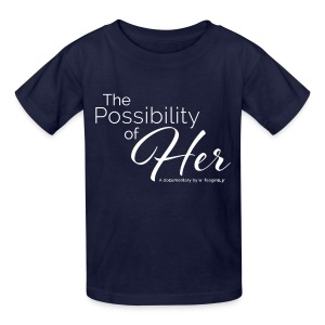 The Possibility of Her Text Tee (kids) - Kids' T-Shirt