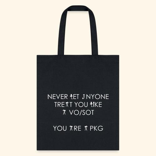 You are a PKG Tote Bag - Tote Bag