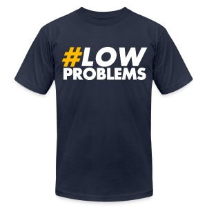 #LOW Problems Yellow - Men's T-Shirt by American Apparel