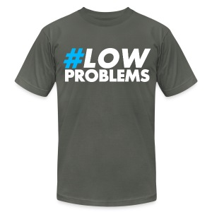 #LOW Problems Blue - Men's T-Shirt by American Apparel