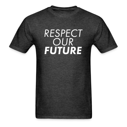 Respect Our Future 1 - Men's T-Shirt