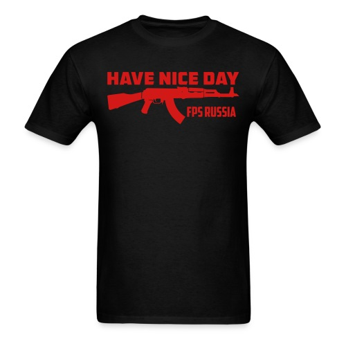 Have A Nice Day FPS Russia - Men's T-Shirt
